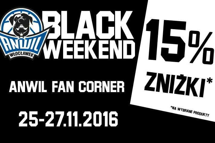 Black Weekend w Anwil Fan Corner!