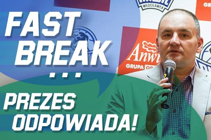 Fast Break - prezes Lewandowski odpowiada