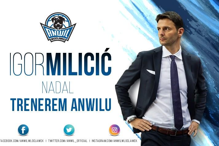 Igor Milicić nadal trenerem Anwilu