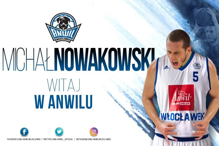 Michał Nowakowski zawodnikiem Anwilu
