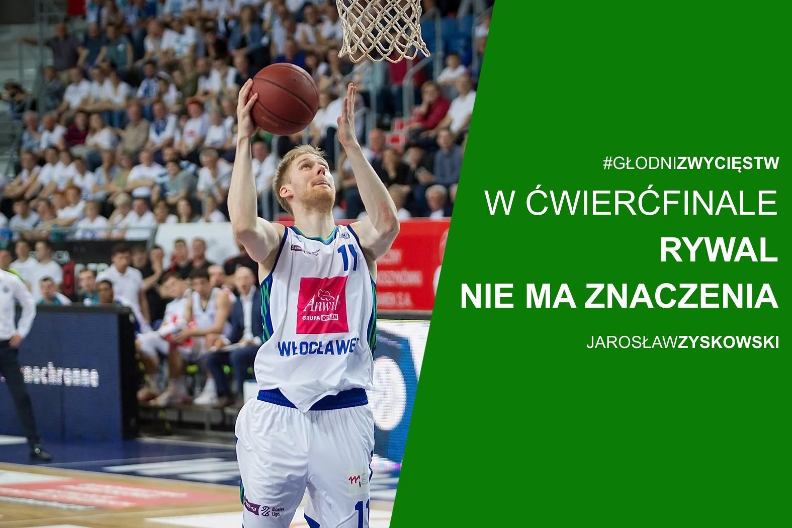 Jarosław Zyskowski: W ćwierćfinale rywal nie ma znaczenia