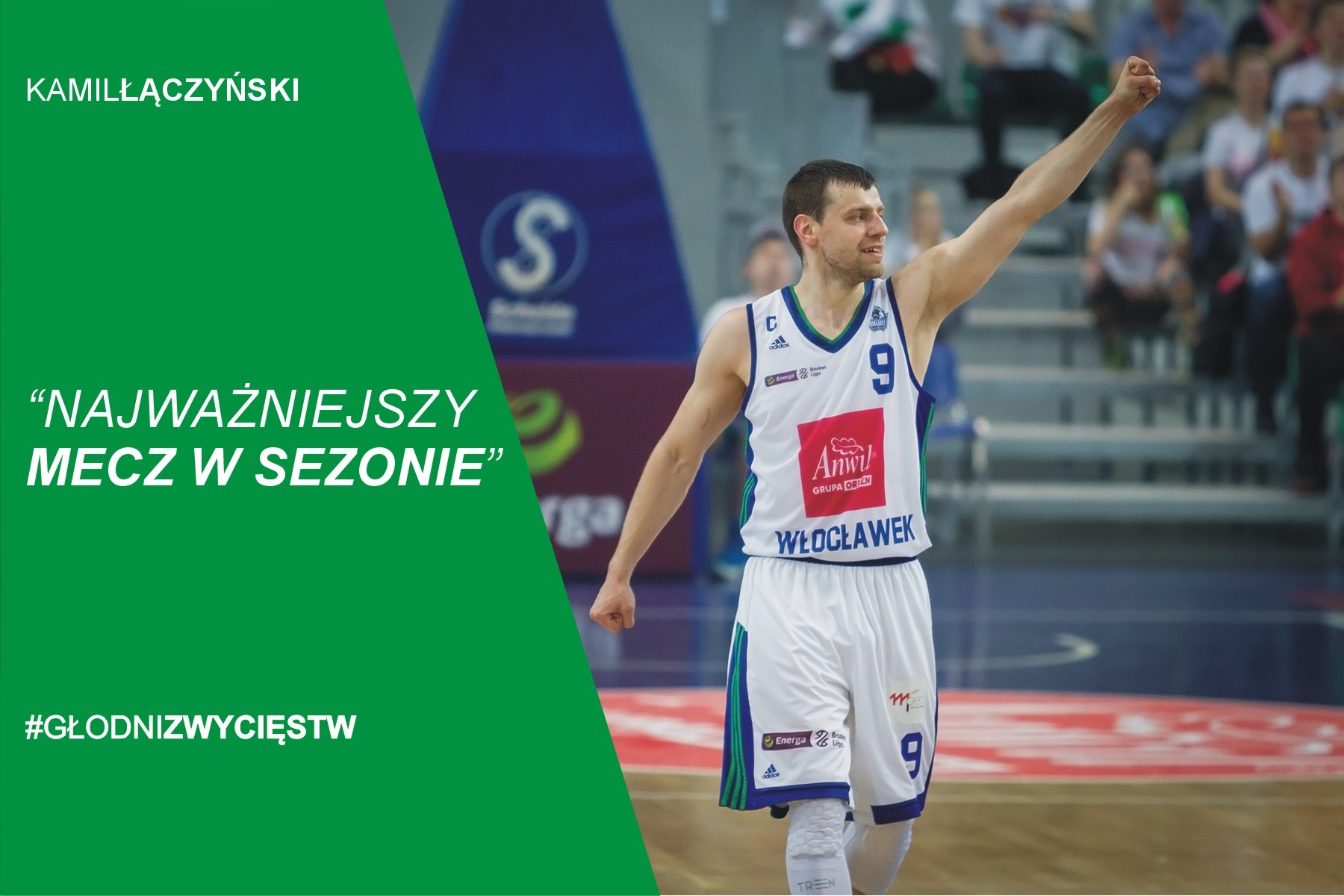 Kamil Łączyński: Najważniejszy mecz w sezonie