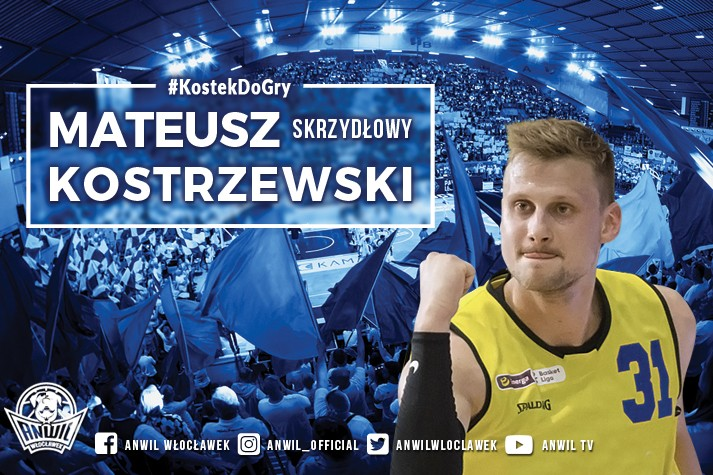 Powrót po latach - Mateusz Kostrzewski w Anwilu