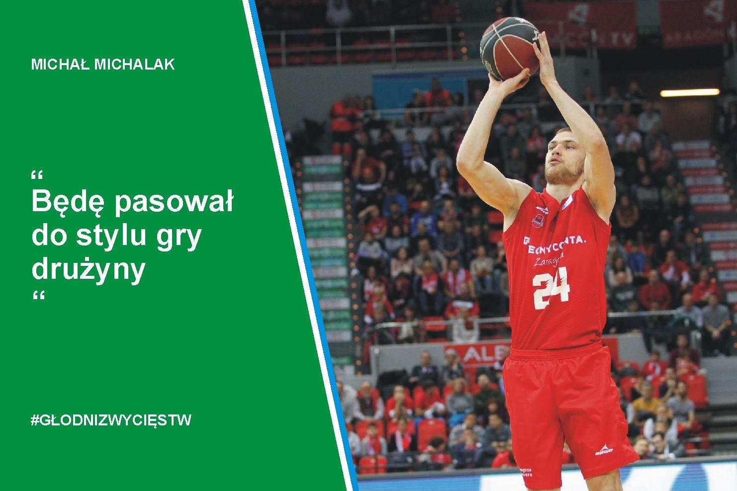 Michał Michalak: Będę pasował do stylu gry drużyny