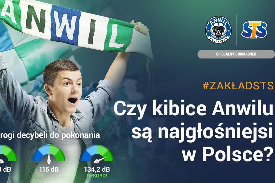 Zakład STS – czy kibice Anwilu Włocławek są najgłośniejsi w Polsce?