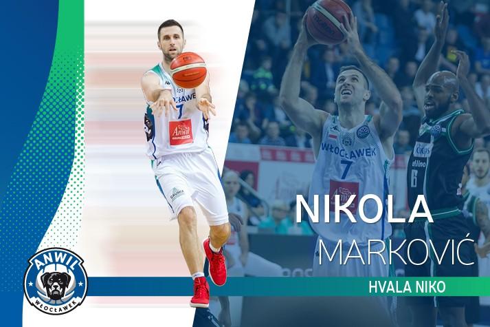 Nikola Marković odchodzi z Anwilu