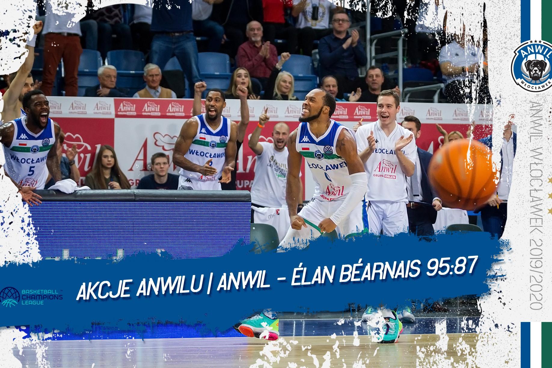Wideo | Anwil Włocławek - Élan Béarnais Pau-Lacq-Orthez 95:87