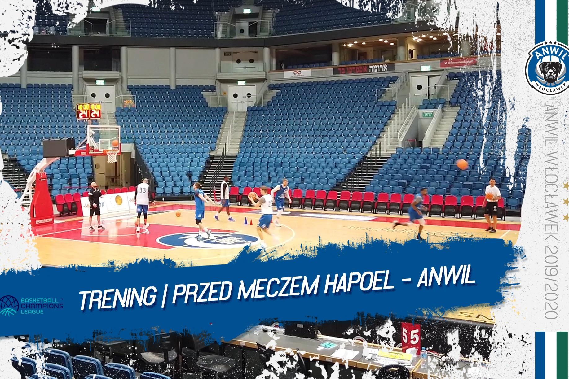 Wideo | Trening przed meczem Anwil Włocławek - Hapoel Bank Yahav Jerozolima