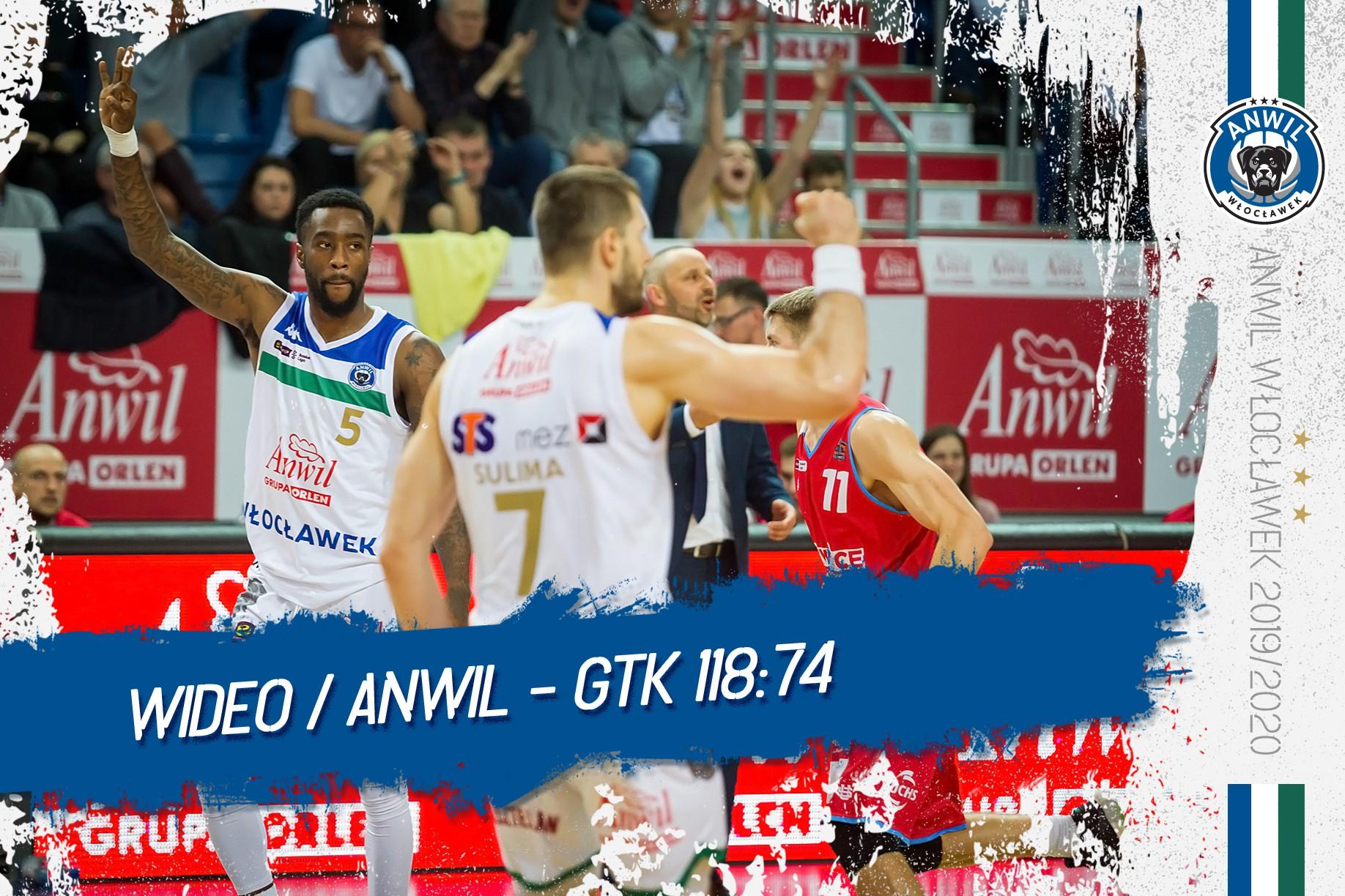 Wideo | Anwil Włocławek - GTK Gliwice 118:74