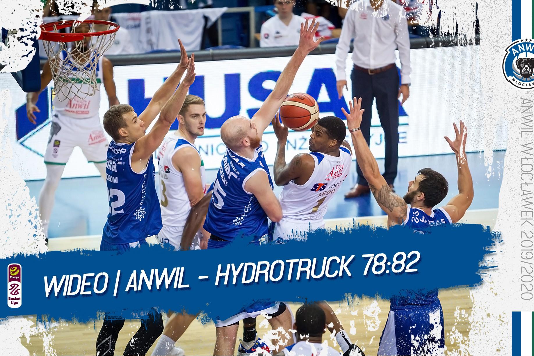 Wideo | Anwil Włocławek - HydroTruck Warszawa 78:82
