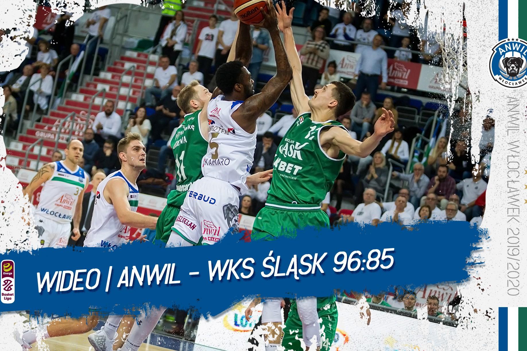 Wideo | Anwil Włocławek - WKS Śląsk Wrocław 96:85
