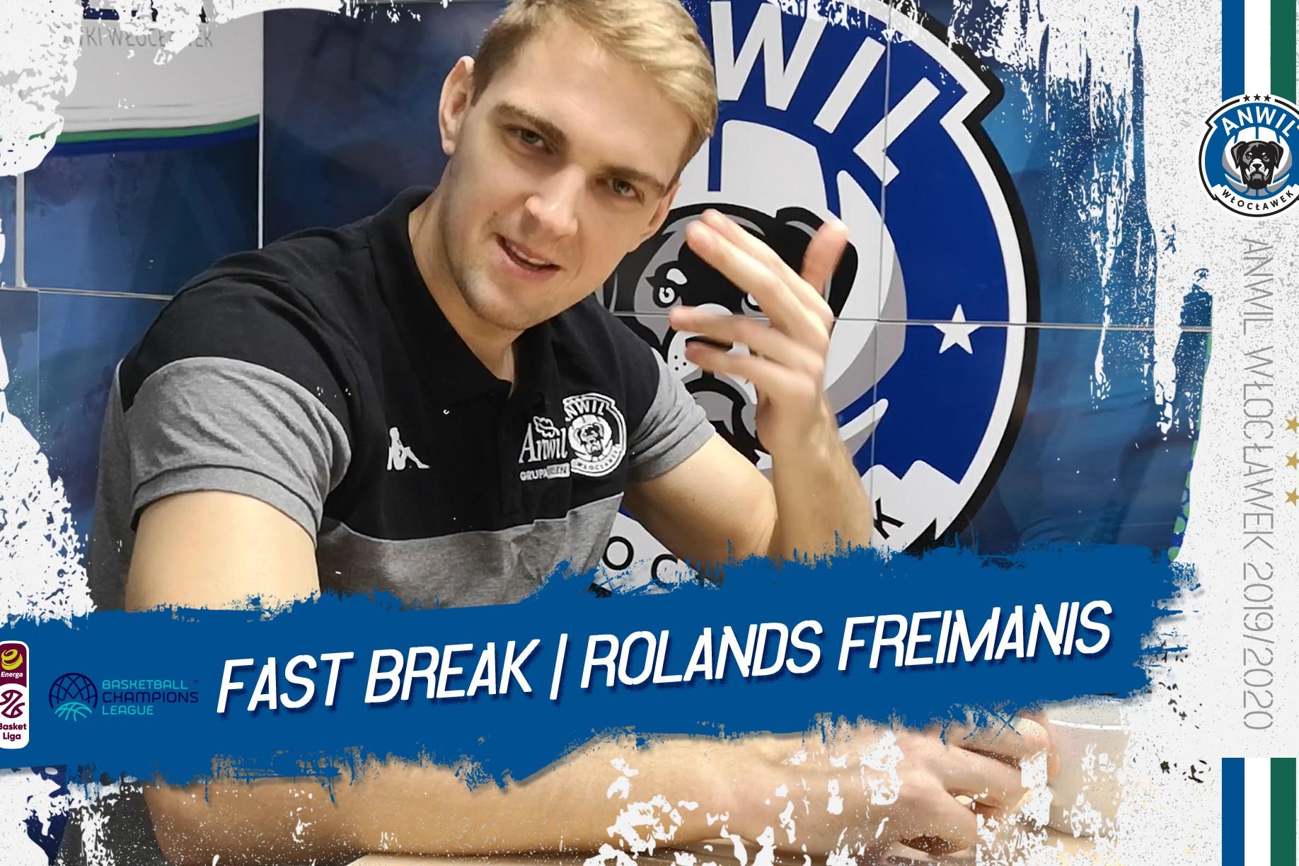 FastBreak | Rolands Freimanis