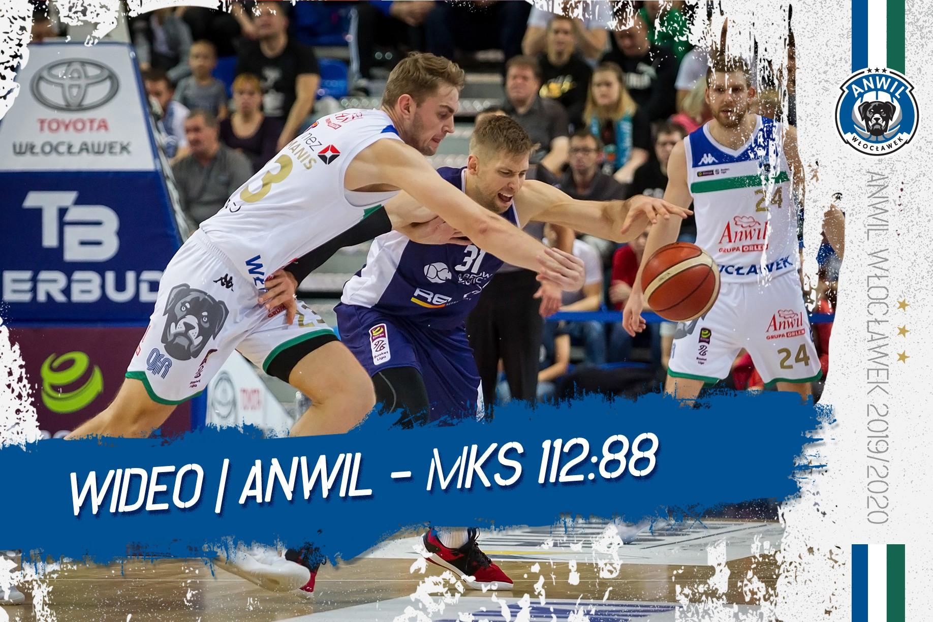 Wideo | Anwil Włocławek - MKS Dąbrowa Górnicza 112:88