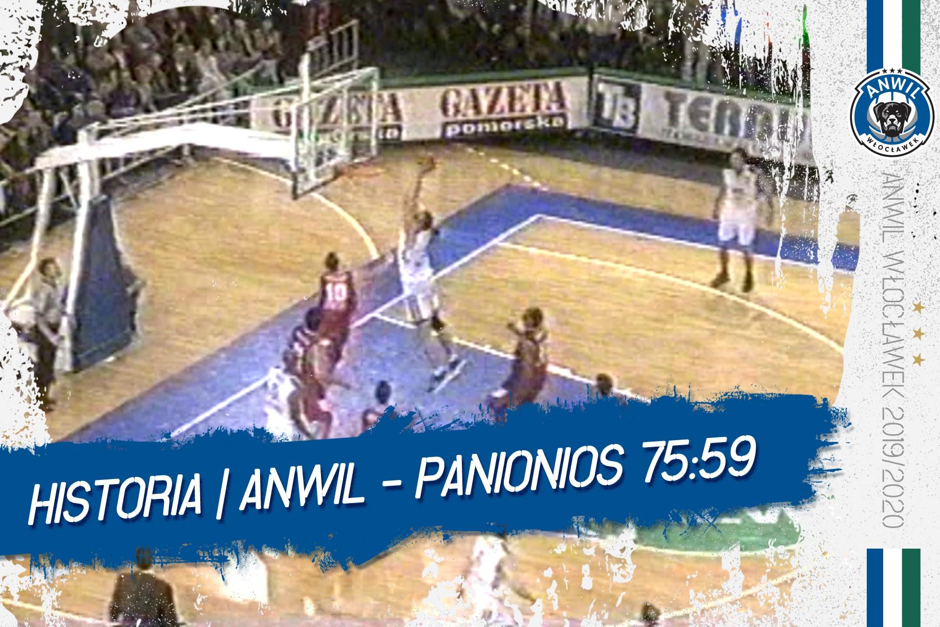 Wideo | Historia | Anwil Włocławek - Panionios Ateny 75:59