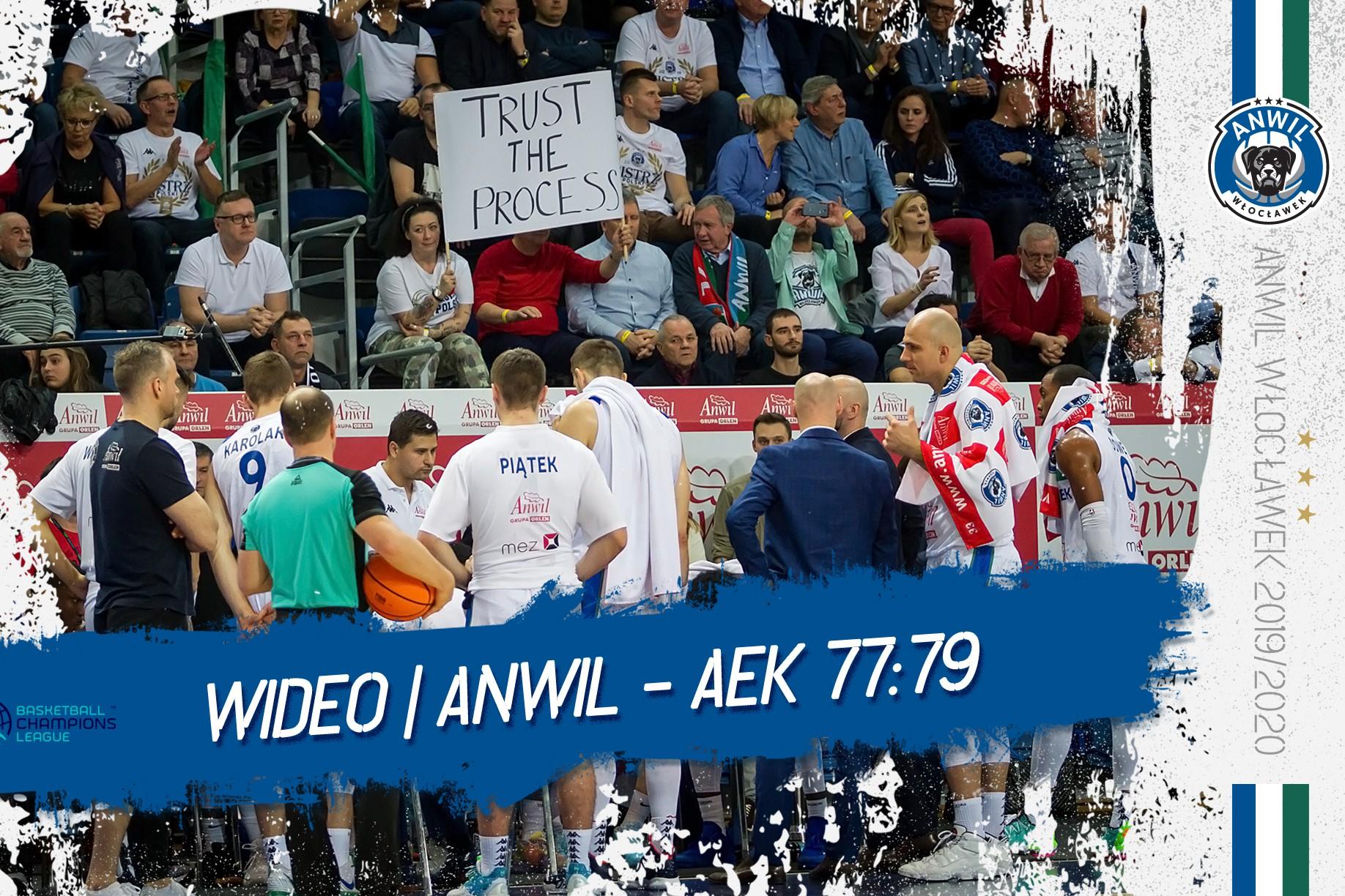 Wideo | Anwil Włocławek - AEK Ateny 77:79