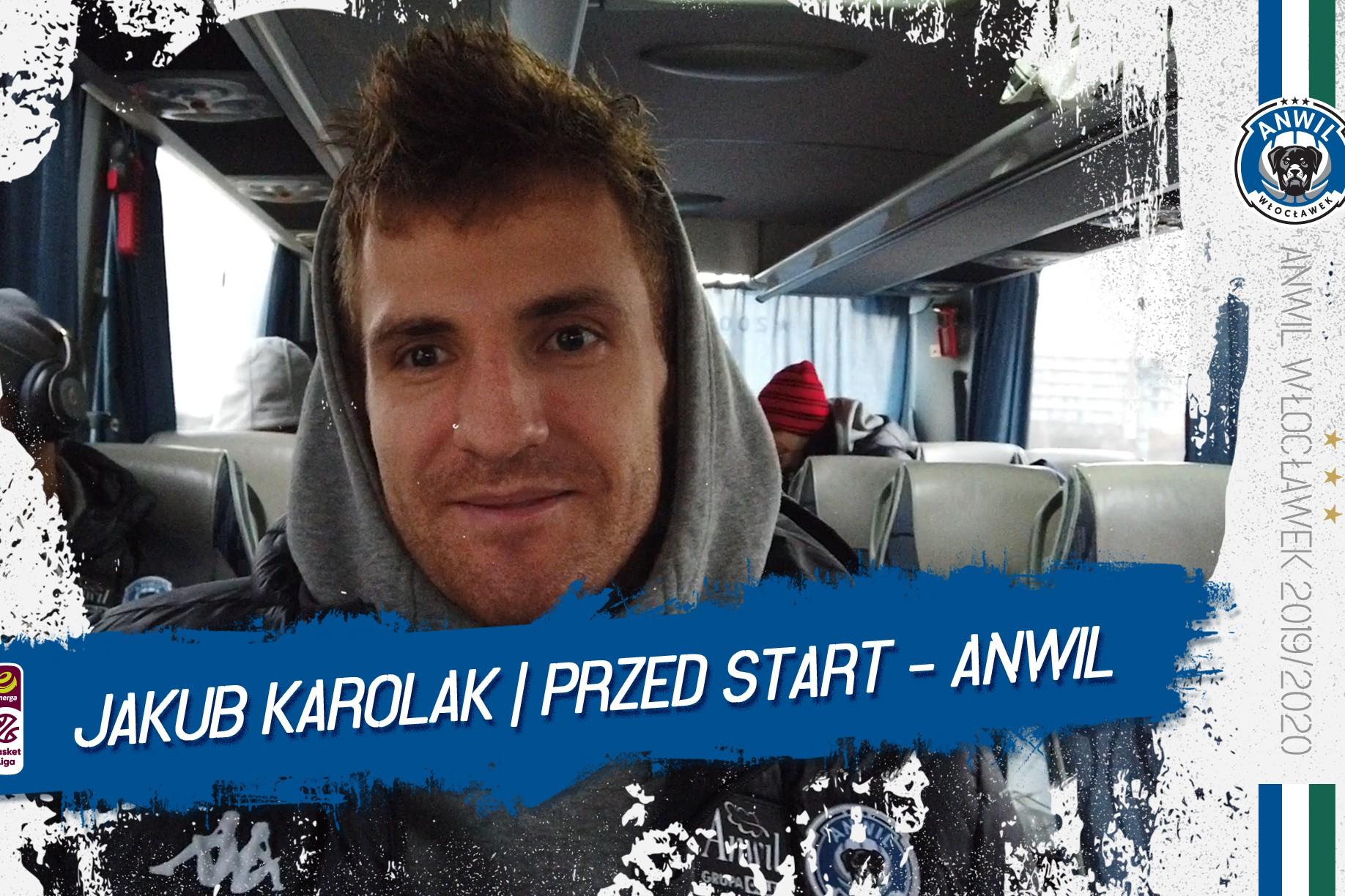Wideo | Jakub Karolak | Przed meczem Start Lublin - Anwil Włocławek