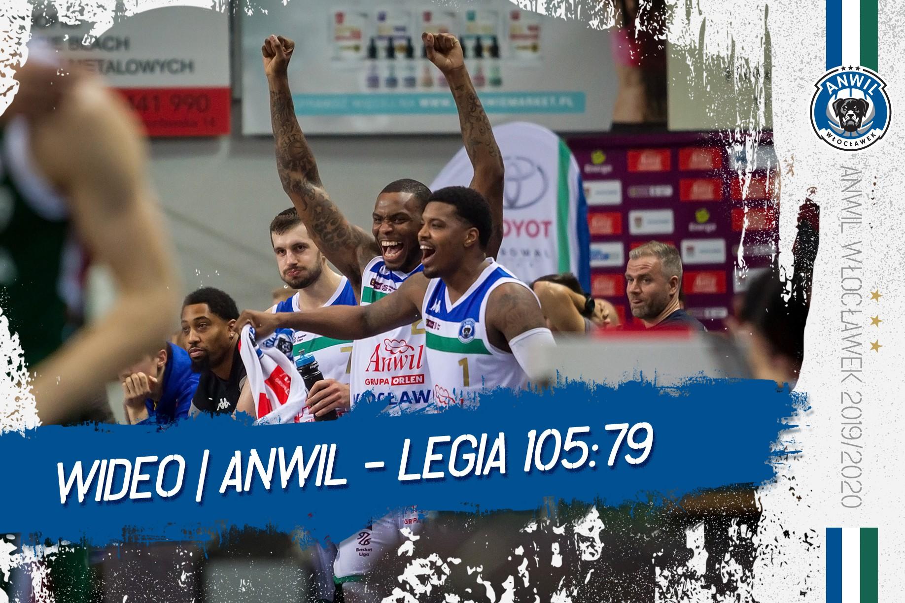 Wideo | Anwil Włocławek - Legia Warszawa 105:79