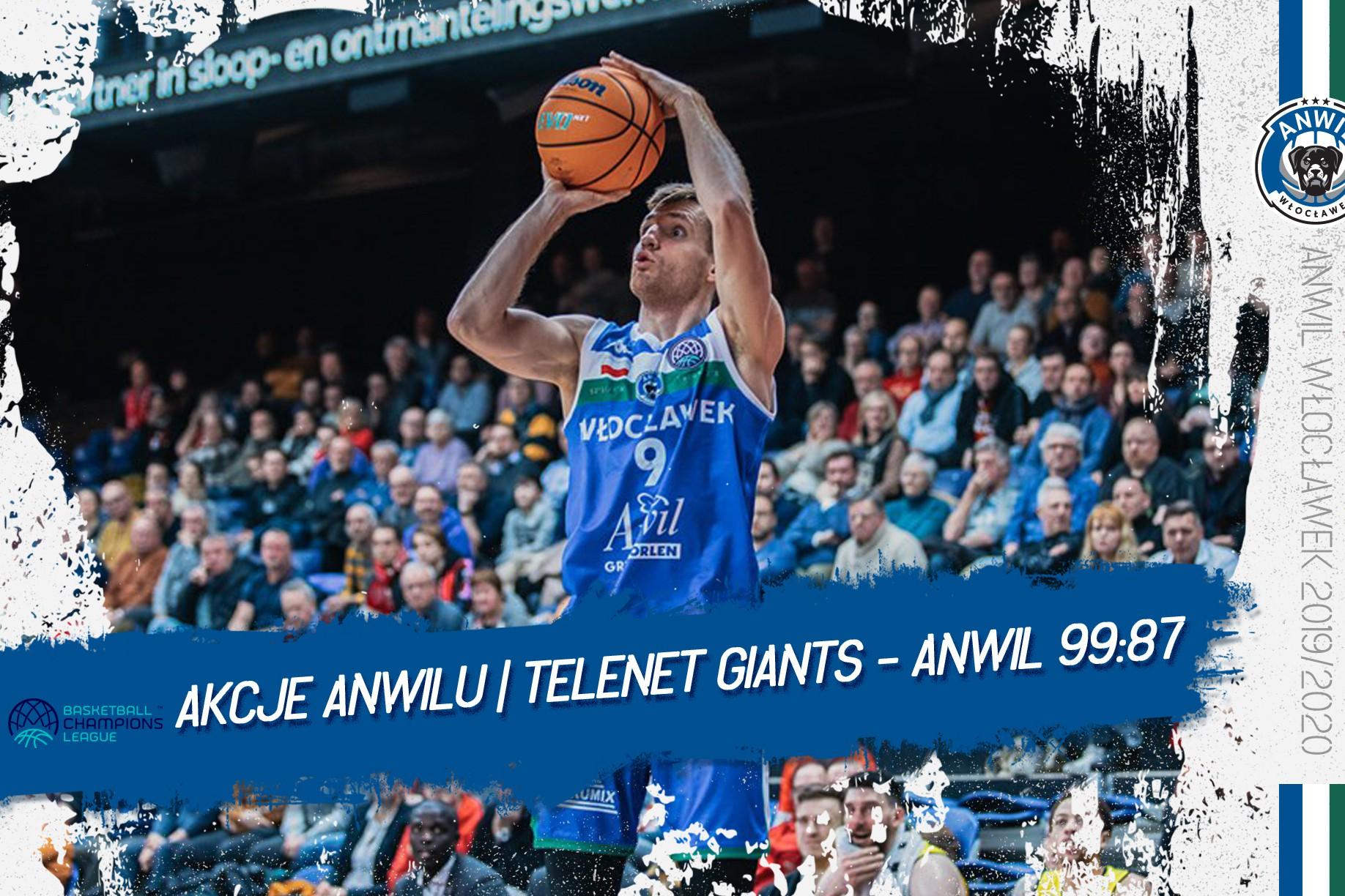 Wideo | Akcje Anwilu | Telenet Giants Antwerpia - Anwil Włocławek 99:87