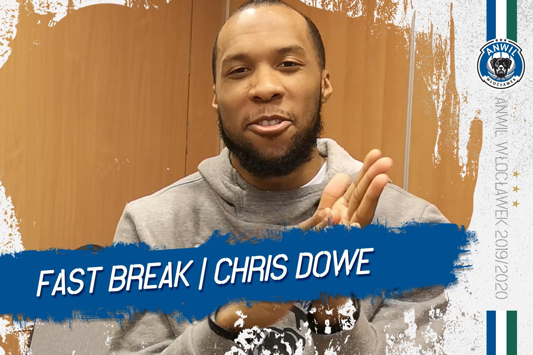 Wideo   FastBreak   Chris Dowe