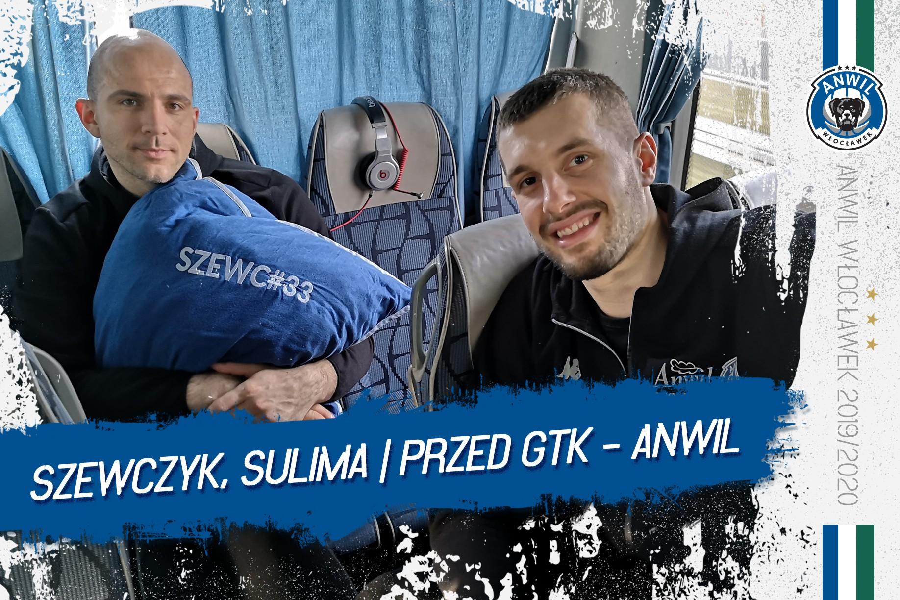 Wideo | Szewczyk & Sulima | Przed meczem GTK Gliwice - Anwil Włocławek