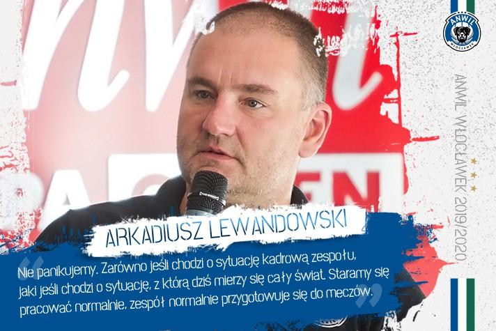 Arkadiusz Lewandowski: Nie panikujemy