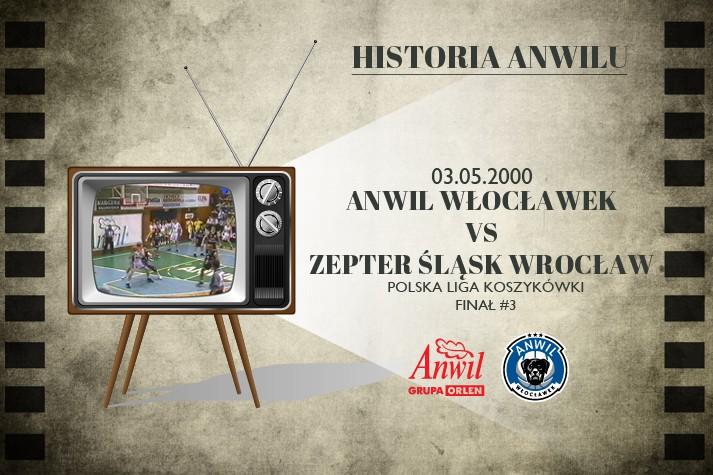 Historia Anwilu #03 | Anwil Włocławek - Zepter Śląsk Wrocław 59:57