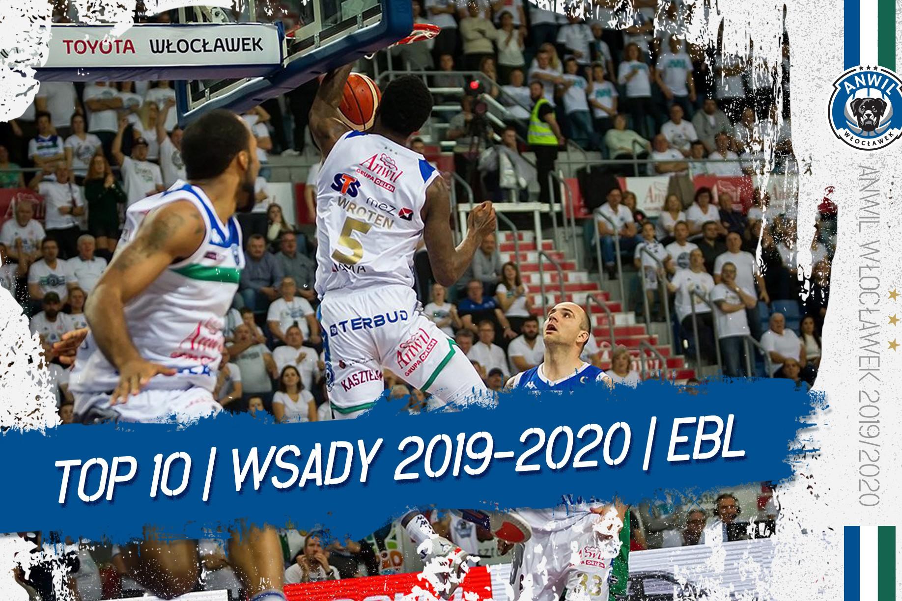 Wideo | TOP 10 wsadów Anwilu Włocławek w EBL 2019/2020