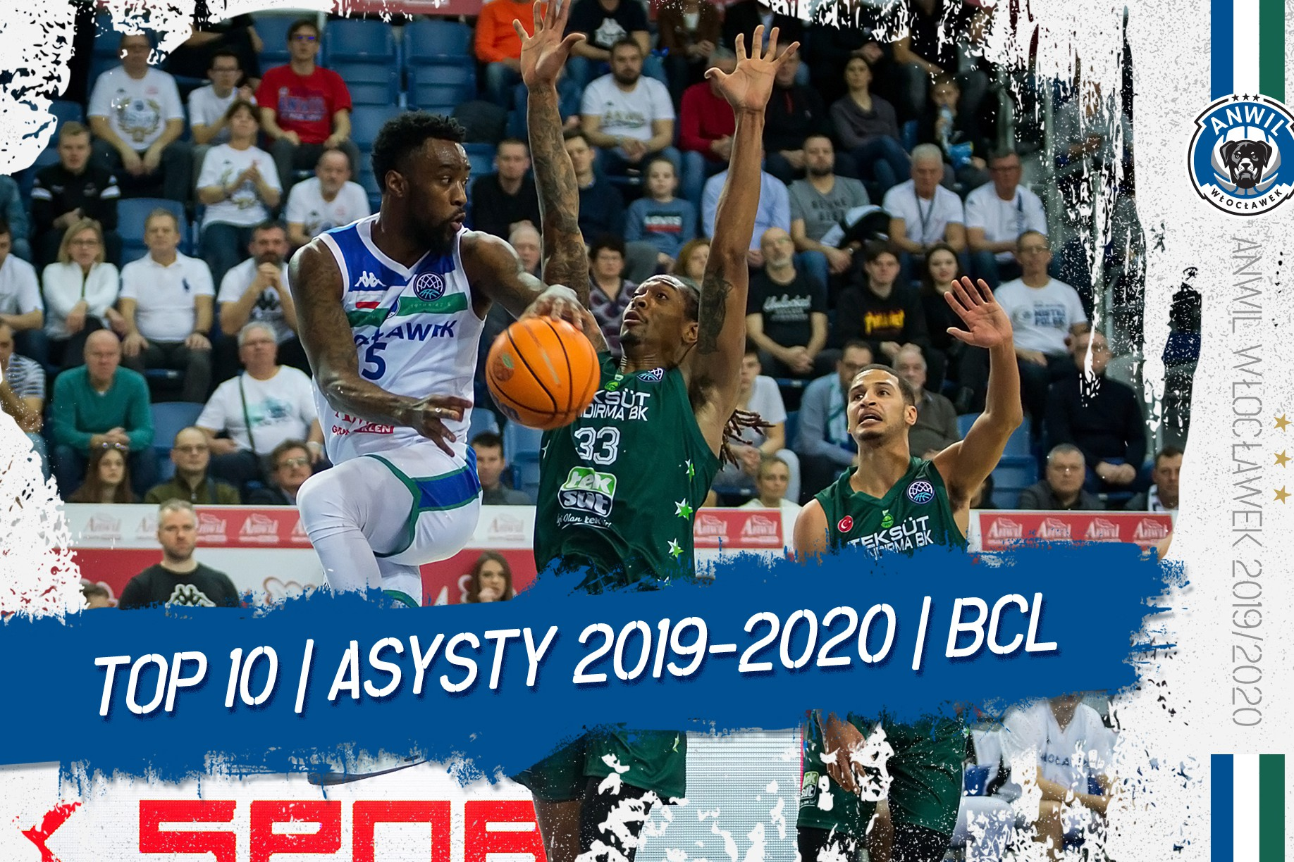 Wideo   TOP 10 asyst Anwilu Włocławek w BCL 2019/2020