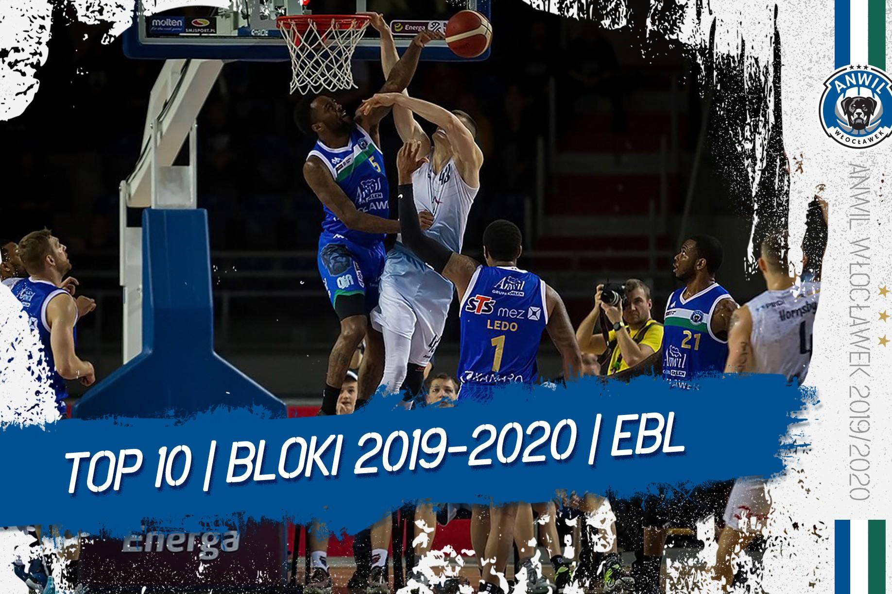 Wideo | TOP 10 bloków Anwilu Włocławek w EBL 2019/2020