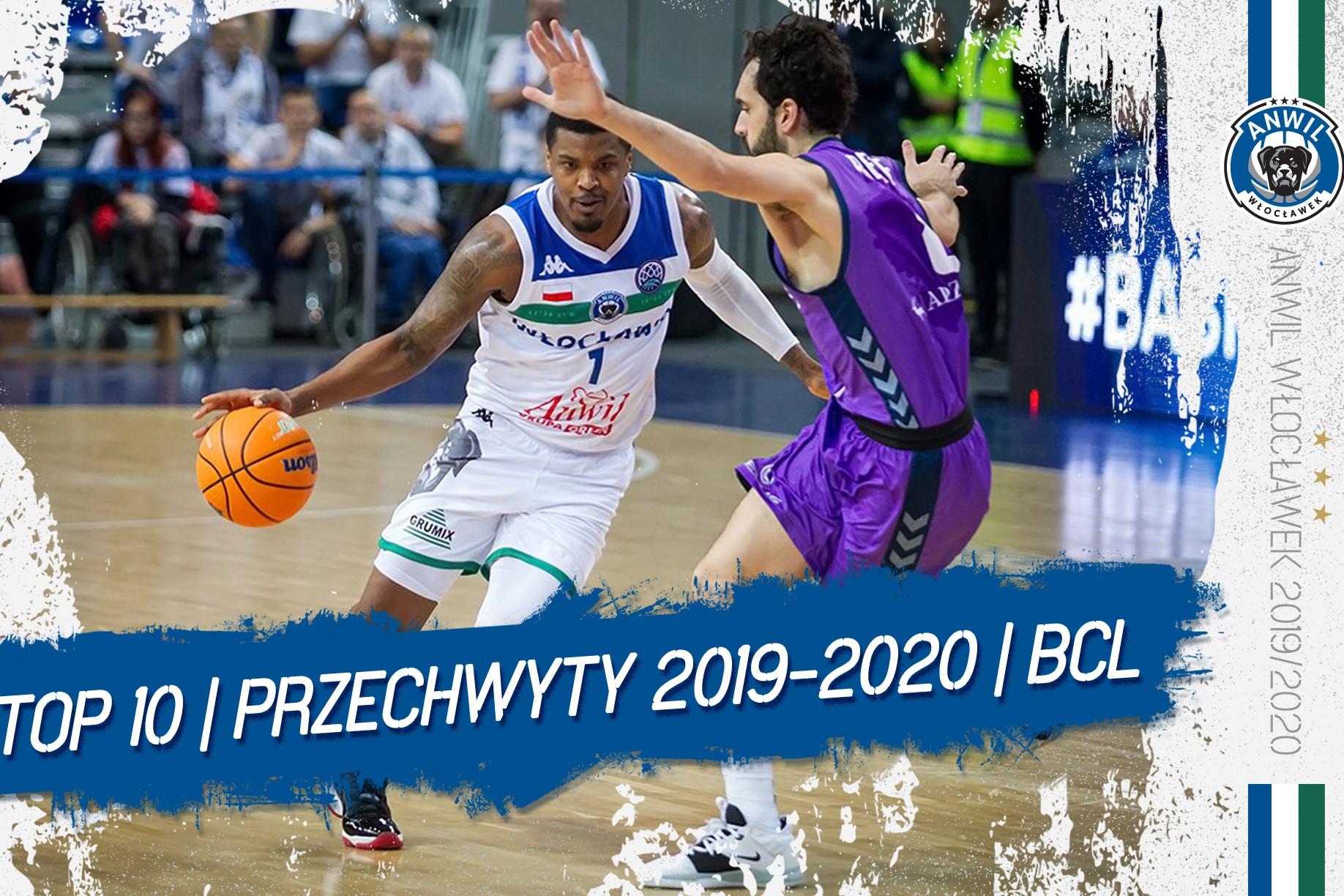 Wideo | TOP 10 przechwytów Anwilu Włocławek w BCL 2019/2020
