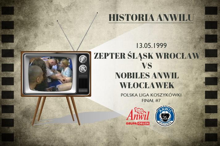 Historia Anwilu #12 | Zepter Śląsk Wrocław - Nobiles Anwil Włocławek 67:60