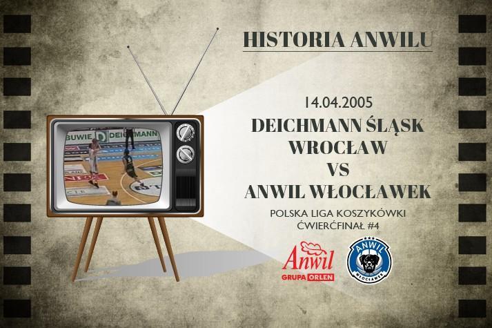 Historia Anwilu #15 | Deichmann Śląsk Wrocław - Anwil Włocławek 84:101