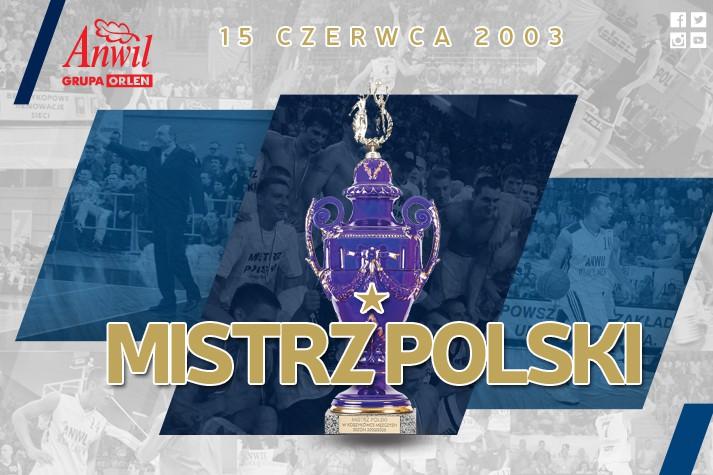 Tego dnia... Mistrzostwo Polski 2002/2003