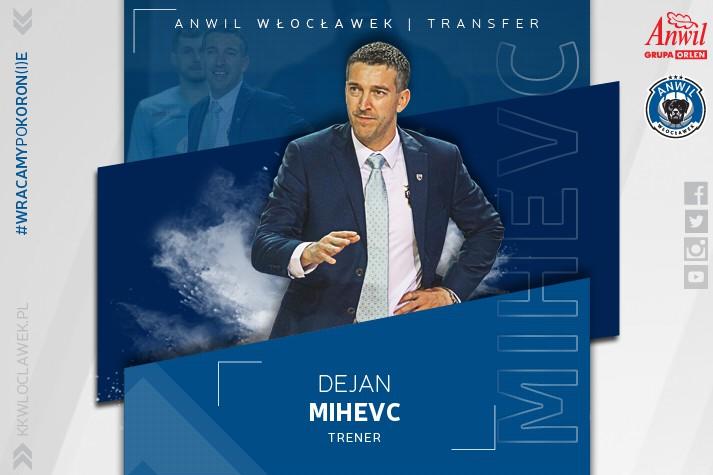 Nowe porządki - Dejan Mihevc bierze ster Anwilu Włocławek w ręce