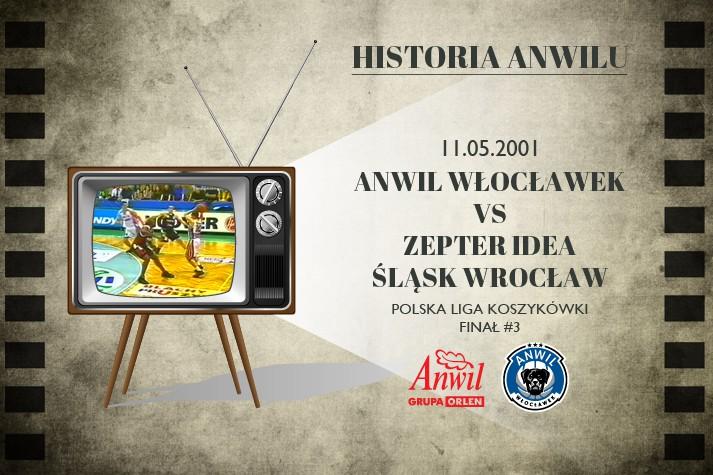 Historia Anwilu #18 | Anwil Włocławek - Zepter Idea Śląsk Wrocław 82:80