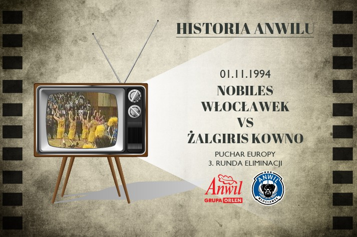 Historia Anwilu #19 | Nobiles Włocławek - Żalgiris Kowno 89:73