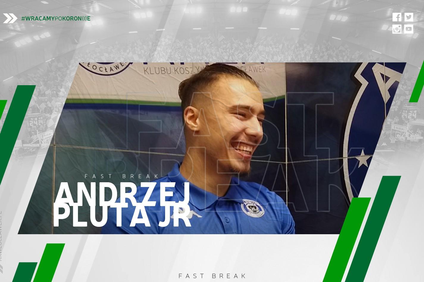 Wideo | FastBreak | Andrzej Pluta junior