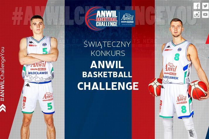 Świąteczny konkurs ANWIL BASKETBALL CHALLENGE