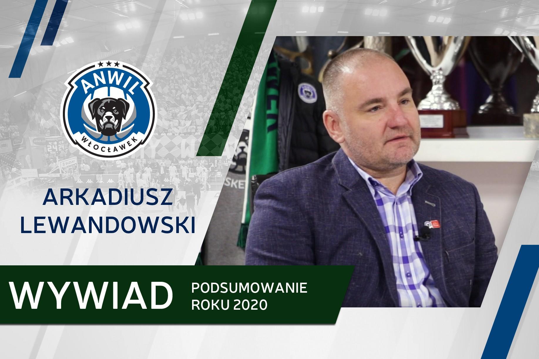 Wideo   Wywiad: prezes zarządu Arkadiusz Lewandowski podsumowuje rok 2020