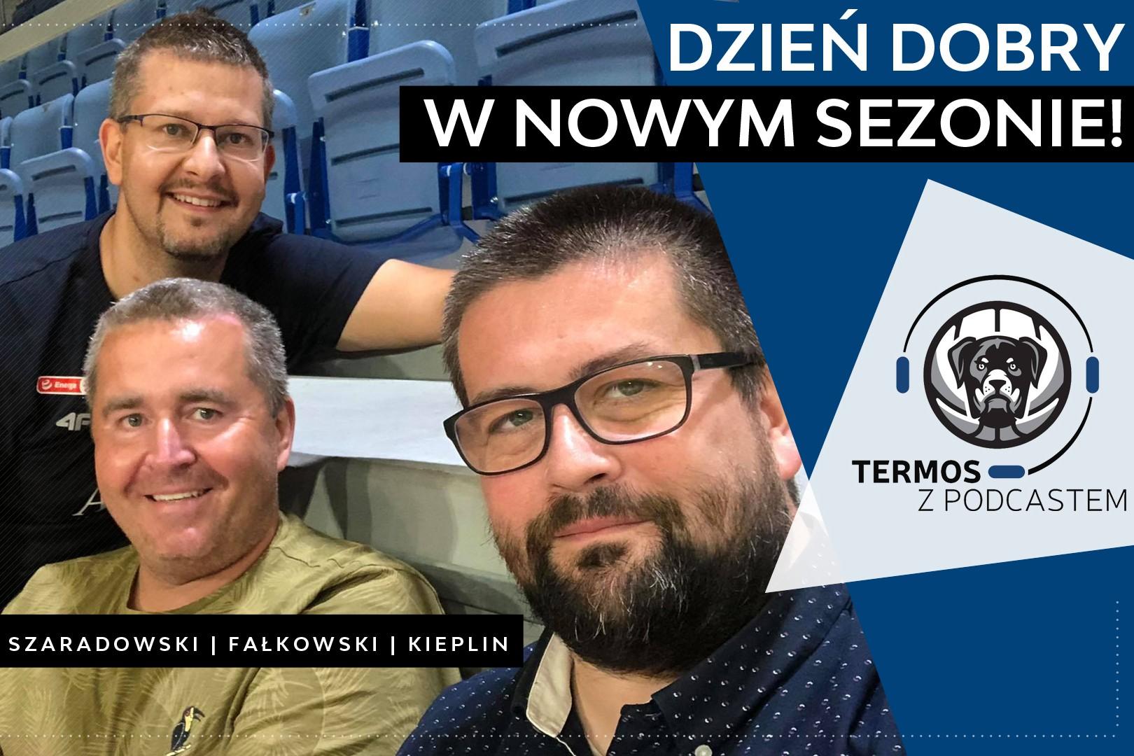 #106 Termos z Podcastem: Dzień dobry w nowym sezonie!