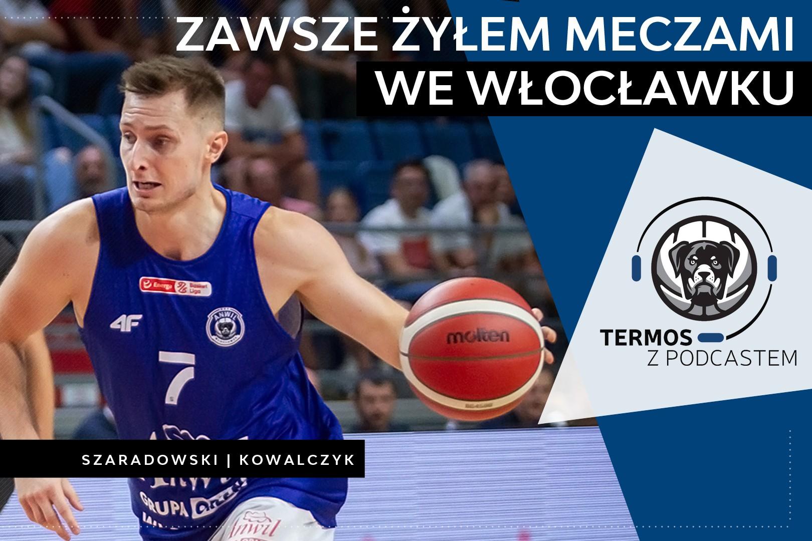#107 Termos z Podcastem: Zawsze żyłem meczami we Włocławku