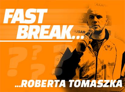 Fast Break z... Robertem Tomaszkiem