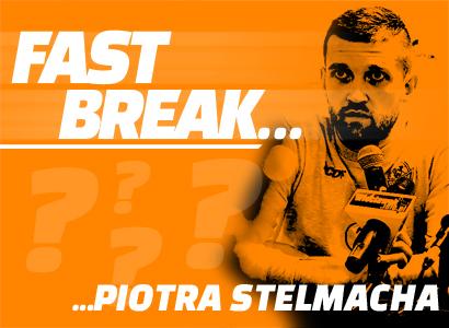 Fast break z... Piotrem Stelmachem