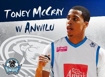 Toney McCray wzmacnia Anwil